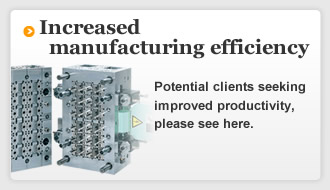 Increased manufacturing efficiency